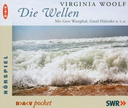 Die Wellen. CDs - Woolf, Virginia
