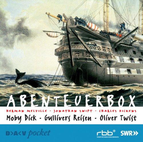 Abenteuerbox. 5 CDs: Moby Dick/Oliver Twist/Gullivers Reisen: Herman Melville; Charles