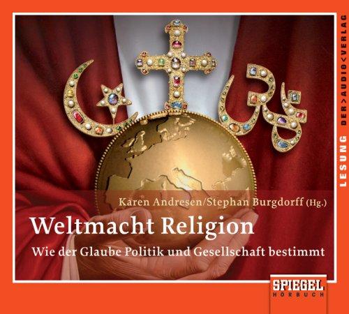 9783898136471: Weltmacht Religion. CD: Wie der Glaube Politik und Gesellschaft bestimmt