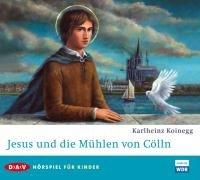 9783898137140: Jesus und die Mühlen von Cölln: Hörspiel für Kinder