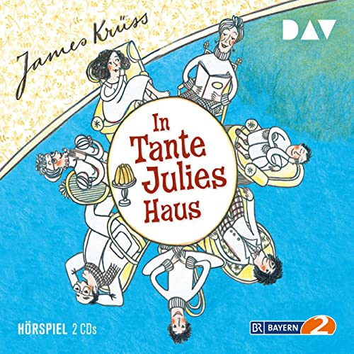 In Tante Julies Haus, 2 Audio-Cds: Hörspiel: Krüss, James Sprecher:
