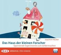 Das Haus der kleinen Forscher: Spannende Experimente: Joachim Hecker