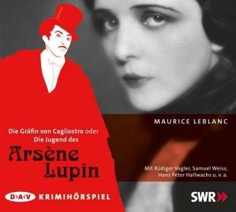 9783898138185: Die Gräfin von Cagliostro oder Die Jugend des Arsène Lupin: Krimihörspiel
