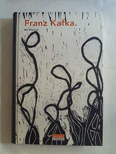 Der Prozess: F Kafka