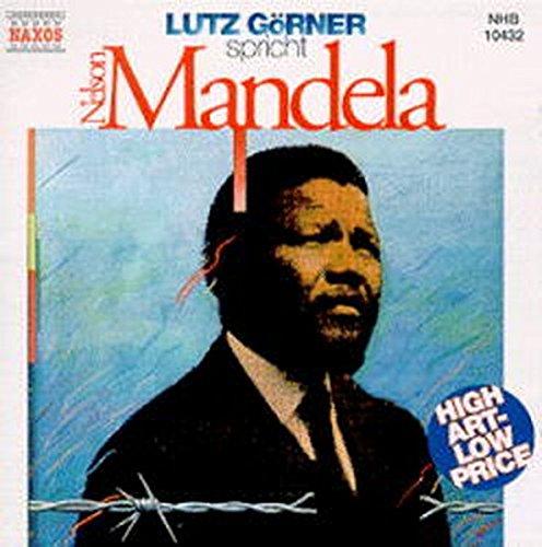 9783898160155: Lutz Görner spricht Nelson Mandela, 1 CD-Audio