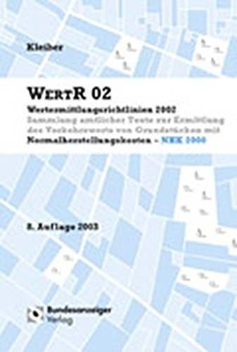 WertR 02 - Wertermittlungsrichtlinien 2002. Sammlung amtlicher