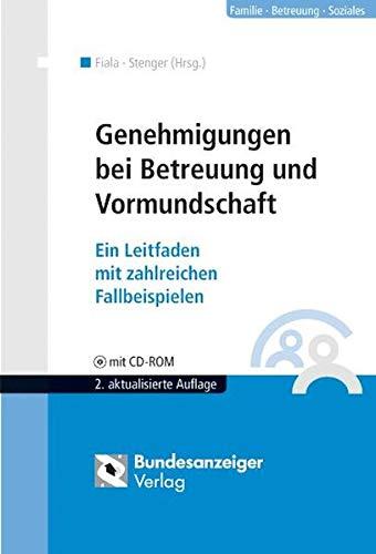 9783898177283: Genehmigungen bei Betreuung und Vormundschaft / mit CD-ROM