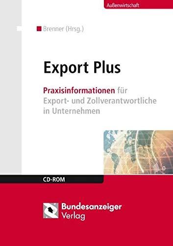 9783898178679: Export Plus: Praxisinformationen für Export- und Zollverantwortliche in Unternehmen