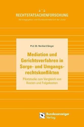 Mediation und Gerichtsverfahren in Sorge- und Umgangsrechtskonflikten
