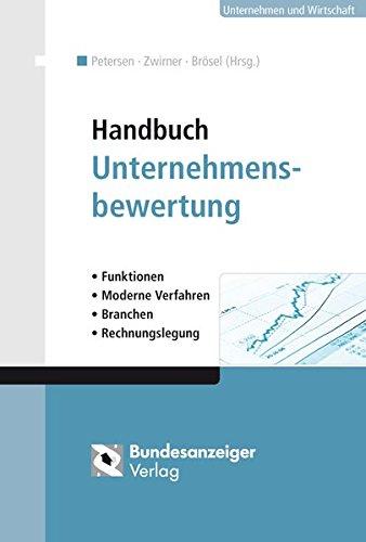 9783898179171: Handbuch Unternehmensbewertung: Funktionen - Moderne Verfahren - Branchen - Rechnungslegung
