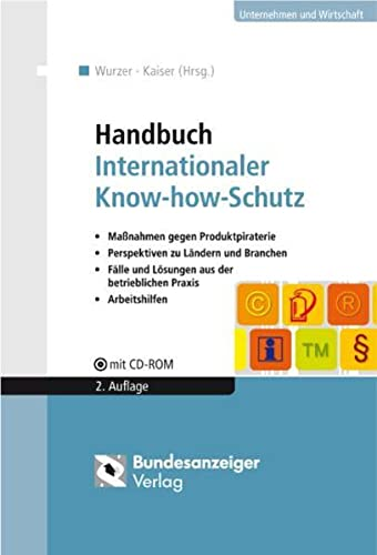 Handbuch Internationaler Know-how-Schutz: Lorenz Kaiser