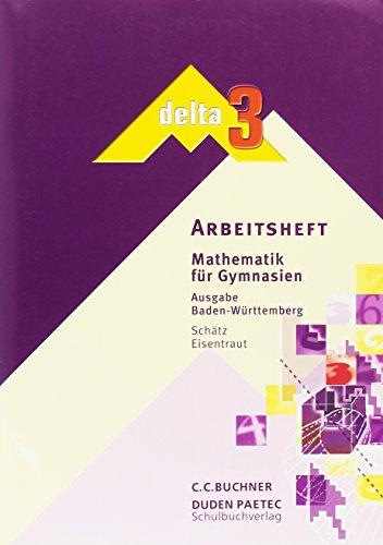9783898182096: delta Mathematik - Sekundarstufe I - Baden-Württemberg: Band 3: 7. Schuljahr - Arbeitsheft