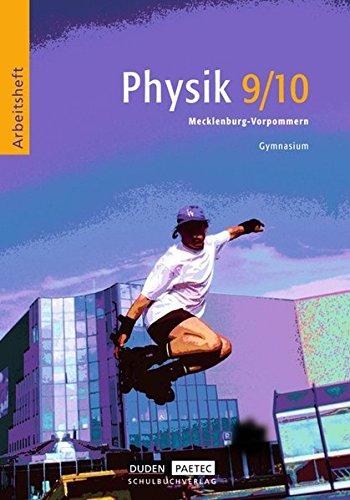 9783898183383: Physik 9/10 Arbeitsheft Gymnasium Mecklenburg-Vorpommern. Neubearbeitung: Für den Physikunterricht in der Sekundarstufe 1