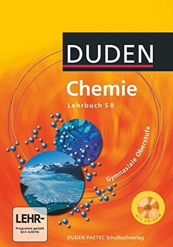 Duden Chemie - Sekundarstufe II: Schülerbuch mit: Fischedick, Arno, Grubert,