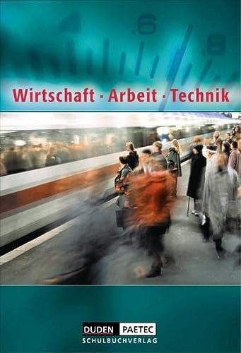 9783898186629: Wirtschaft - Arbeit - Technik. Schülerbuch