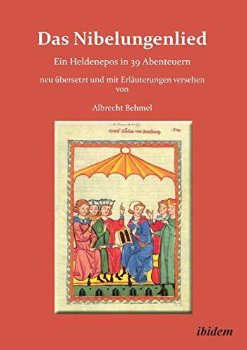 Das Nibelungenlied: Albrecht Behmel