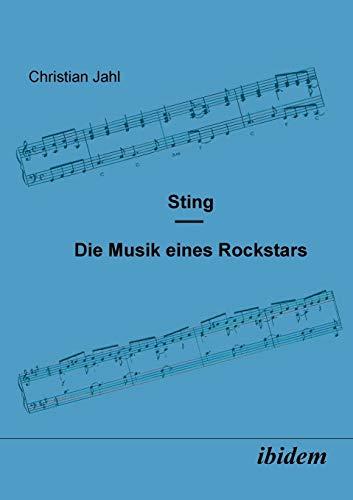 9783898213172: Sting: Die Musik eines Rockstars