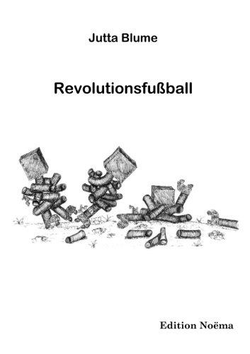 9783898213998: Revolutionsfussball (German Edition)