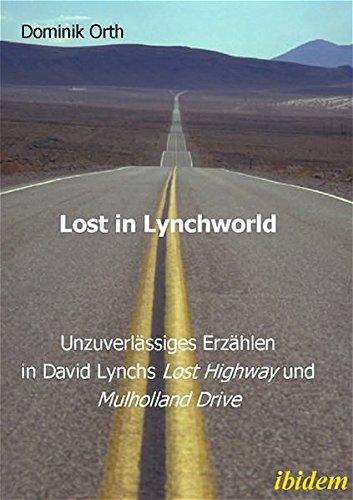 9783898214780: Lost in Lynchworld - Unzuverl�ssiges Erz�hlen in David Lynchs
