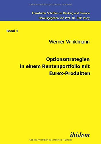 9783898215343: Optionsstrategien in einem Rentenportfolio mit Eurex-Produkten