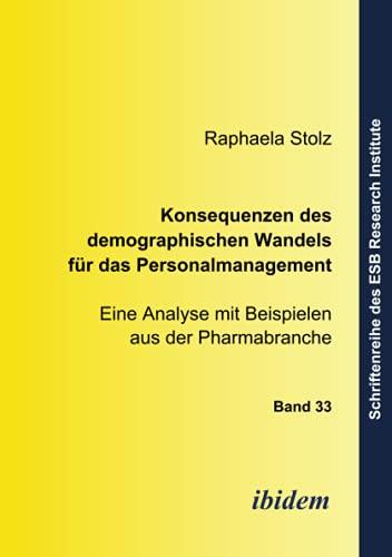 9783898215558: Konsequenzen des demographischen Wandels für das Personalmanagement