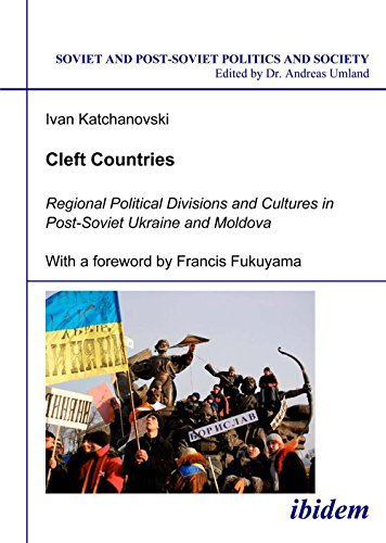 9783898215589: Cleft Countries. Regional Political Divisions and Cultures in Post-Soviet Ukraine and Moldova: 33 (Soviet and Post-Soviet Politics and Society)