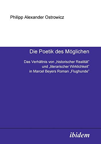 9783898215824: Die Poetik des Möglichen: Das Verhältnis von
