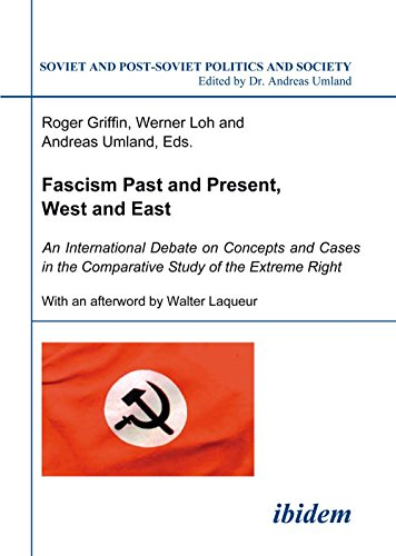 9783898216746: Fascism Past and Present, West and East: An International Debate on Concepts and Cases in the Comparative Study of the Extreme Right (Volume 35) (English and German Edition)
