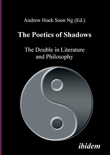 9783898217354: The Poetics of Shadows: The Double in Literature and Philosophy