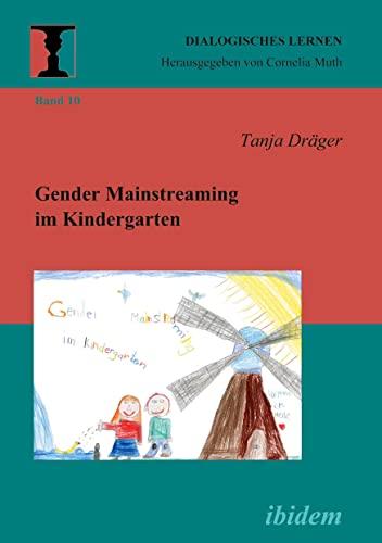 9783898218696: Gender Mainstreaming im Kindergarten. (10) (Dialogisches Lernen)
