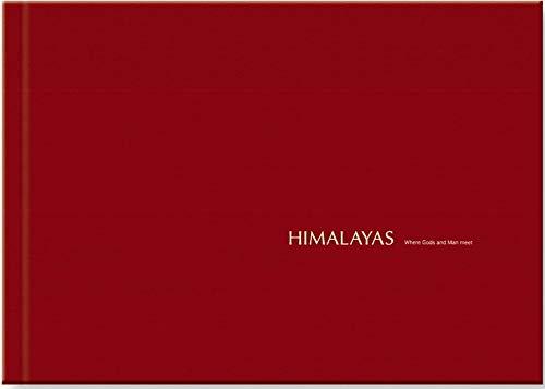 Himalayas: Where Gods and Man Meet: John Keay