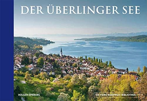Der Überlinger See: Holger Spiering