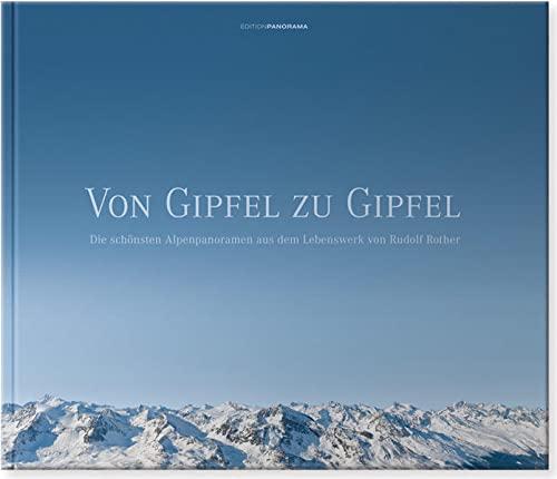 Von Gipfel zu Gipfel: Rudolf Rother