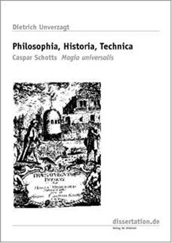 9783898251075: Philosophia, historia, technica: Caspar Schotts Magia universalis