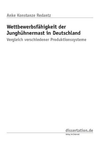 9783898259637: Wettbewerbsf�higkeit der Jungh�hnermast in Deutschland: Vergleich verschiedener Produktionssysteme