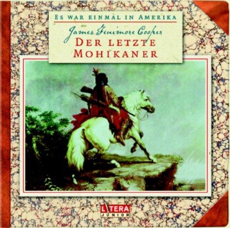 Der letzte Mohikaner, 1 Audio-CD: James Fenimore Cooper