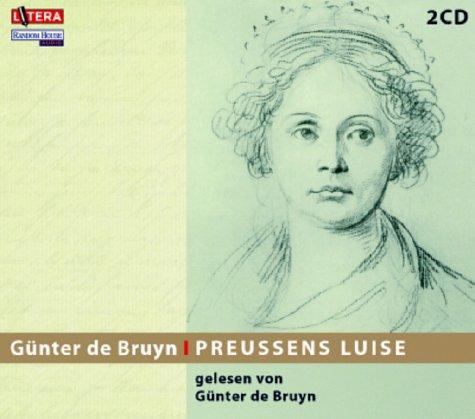 Preussens Luise (gelesen von Günter de Bruyn) - Bruyn, Günter de