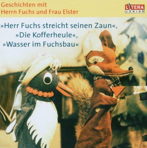 9783898303903: Geschichten mit Herrn Fuchs und Frau Elster. Herr Fuchs streicht seinen Zaun