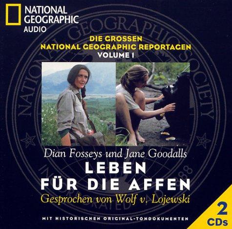 Leben für die Affen: Die grossen Reportagen - Fossey, Dian,Goodall, Jane