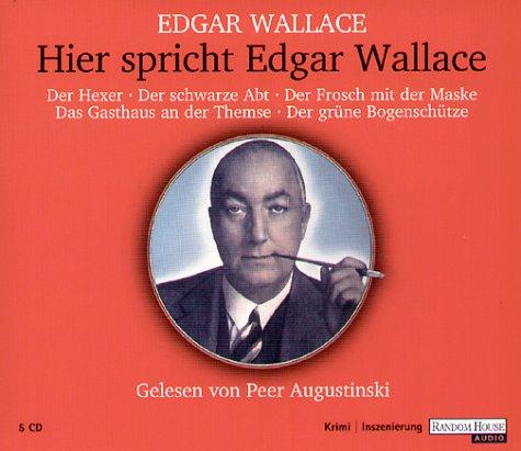9783898305716: Hier Spricht Edgar Wallace