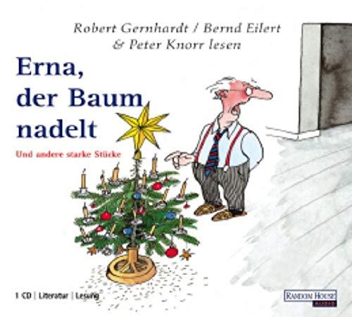 9783898308403: Erna, der Baum nadelt