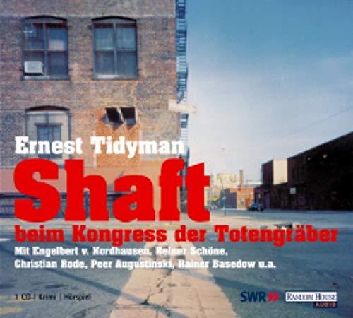 9783898309127: Shaft beim Kongress der Totengr�ber. CD