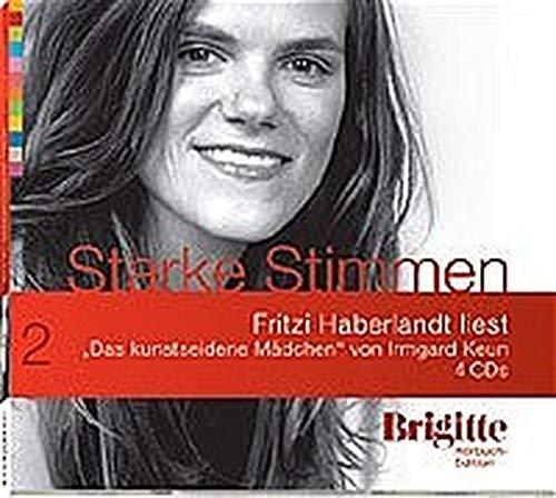 9783898309684: Das kunstseidene Mädchen. Starke Stimmen. Brigitte Hörbuch-Edition, 4 CDs