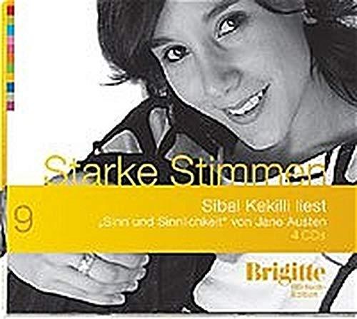 Sinn und Sinnlichkeit. Starke Stimmen. Brigitte Hörbuch-Edition, 4 CDs - Austen, Jane,Kekilli, Sibel