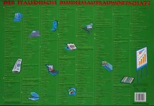 9783898310093: Business Wortschatz Italienisch - Schreibtischunterlage: Aufbauwortschatz by