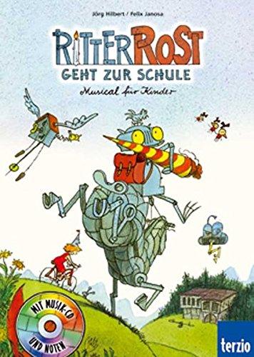 9783898357074: Ritter Rost geht zur Schule: Musical für Kinder