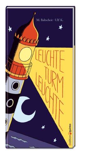 9783898358491: Leuchte Turm, leuchte (edition quinto)