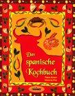 9783898363051: Das spanische Kochbuch - Länderküche bei Komet