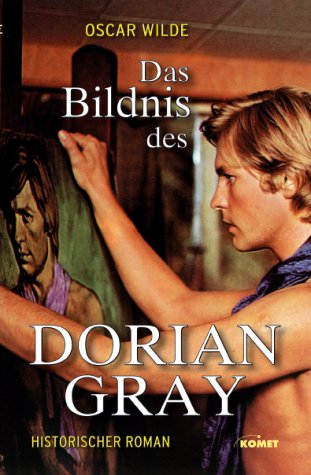 Das Bildnis Des Dorian Gray. Roman: oscar wilde