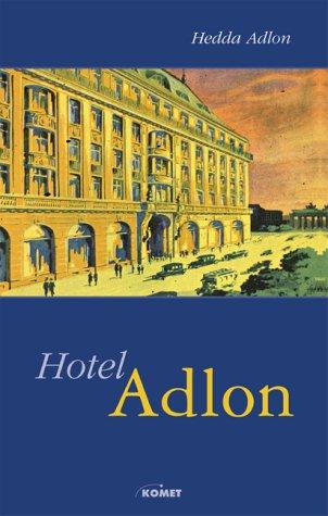 9783898363860: Hotel Adlon. Sonderausgabe.